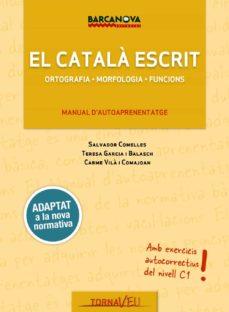 tornaveu. el català escrit-teresa garcia balasch-9788448943707