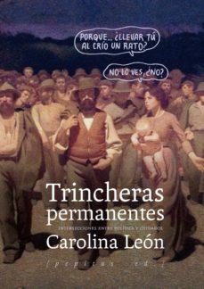 trincheras permanentes-carolina leon-9788415862833