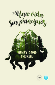 una vida sin principios-henry david thoreau-9789874086068