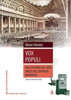 vox populi: una historia del voto antes del sufragio universal-oliver christin-9789871984992