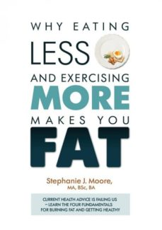 why eating less and exercising more makes you fat-9781527201415