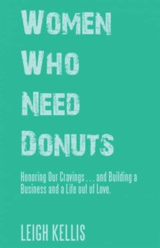 women who need donuts-9781504397865