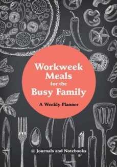workweek meals for the busy family-9781683265474