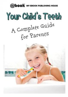 your childs teeth - a complete guide for parents-9786069830550