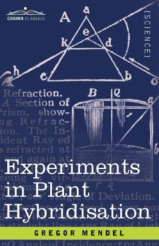 experiments in plant hybridisation-9781605202570