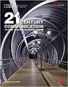 21st century communication 2: listening, speaking and critical thinking: student book with online workbook-jessica williams-9781337275811