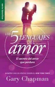 5 lenguajes de amor, los revisado 5 love languages: revised fav: el secreto del amor que perdura-gary d chapman-9780789923745