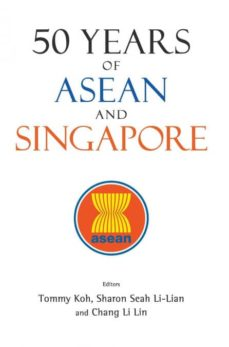 50 years of asean and singapore-9789813225114