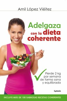 adelgaza con la dieta coherente-amil lopez vieitez-9788494381003