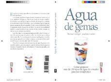 agua de gemas: como preparar mas de 130 tipos de agua de cristales para uso terapeutico-michael gienger-joachim goebel-9788441435100