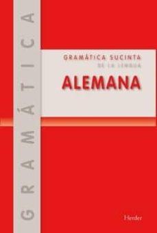 alemán gramática sucinta (2ª ed.)-e. otto-e. ruppert-9788425428722