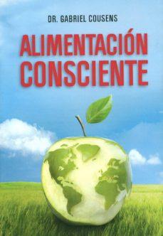 alimentacion consciente-gabriel cousens-9789876820196