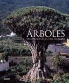 arboles excepcionales del mundo-thomas pakenham-9788480767866