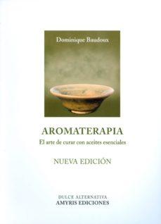 aromaterapia - nueva edición-dominique baudoux-9788494188527