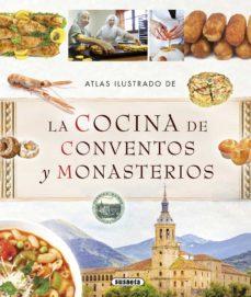 atlas ilustrado de la cocina de conventos y monasterios-9788467737493