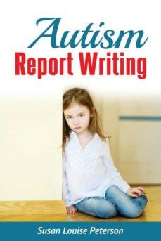 autism report writing-9780991404643