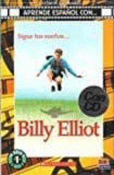 billy elliot + cd (lecturas aprende español con)-noemi/bembibre jacobo,cecilia camara-9788498485424