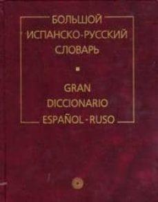 bol shoj ispansko-russkij slovar = gran diccionario español-ruso (2ª ed)-b. narumov-9785358081109