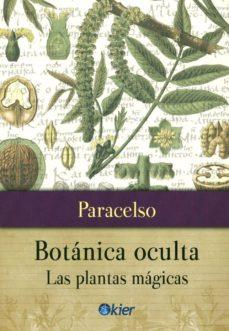 botanica oculta: las plantas magicas-teofrasto paracelso-9789501712889