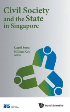 civil society and the state in singapore-9781786342461