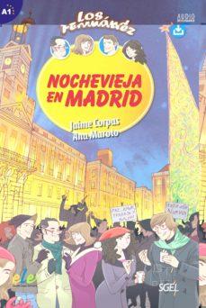 colección los fernández: nochevieja en madrid a1-9788497789639