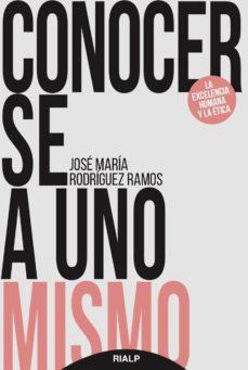 conocerse a uno mismo-jose maria rodriguez ramos-9788432148897