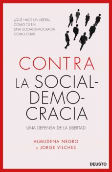 contra la socialdemocracia-almudena negro-jorge vilches-9788423426577