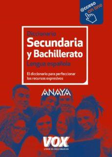 diccionario de secundaria y bachillerato (4º ed.) 2017-9788499742243
