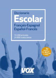 diccionario escolar français-espagnol / español-francés-9788499742250