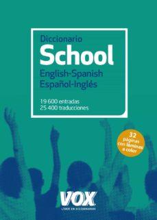 diccionario school english-spanish / español-inglés-9788499742267