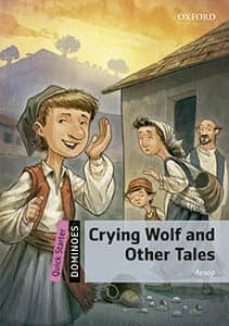 dominoes quick starter. crying wolf and other tales (+ mp3)-9780194638999