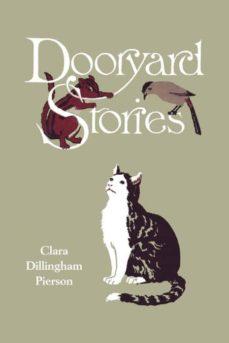 dooryard stories (yesterdays classics)-9781599152974