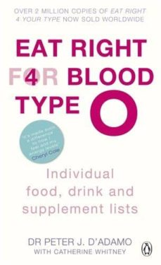 eat right for blood type o: individual food, drink and supplement list-dr. peter j. d adamo-9780241954331