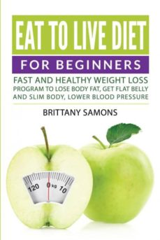 eat to live diet for beginners-9781682121160