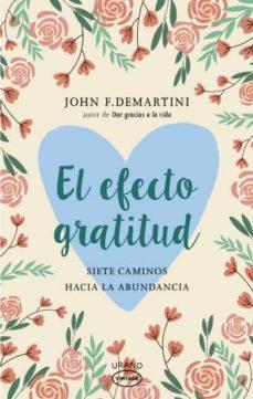 el efecto gratitud-john f. demartini-9788416720095