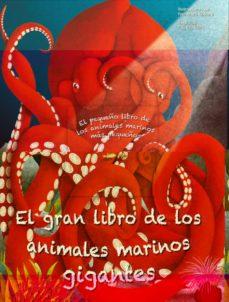 el gran libro de los animales marinos gigantes-francesca cosanti-cristina banfi-9788413345956