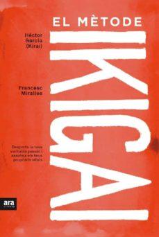 el metode ikigai-hector (kirai) garcia-francesc miralles-9788416915361