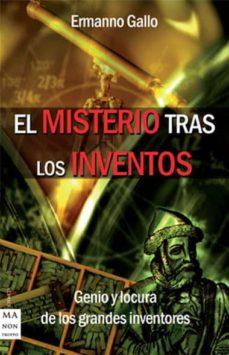 el misterio tras los inventos-ermanno gallo-9788496924215