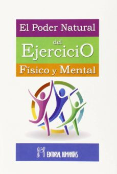 el poder natural del ejercicio físico y mental-william walter atkinson-9788479104894