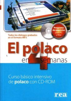 el polaco en 4 semanas (curso intensivo con cd-rom) (para español es)-praca zbiorowa-9788375440324