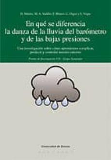 en que se diferencia la danza de la lluvia del barometro y de las bajas presiones: una investigacion sobre como aprendemos a explicar, predecir y controlar nuestro entorno-h. matute-9788498301168