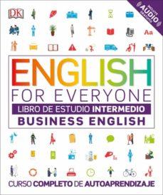english for everyone: business english: nivel intermedio: libro de estudio-9780241302378