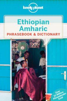 ethiopian amharic phrasebook (4th ed.) (lonely planet)-9781786573292