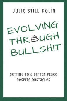 evolving through bullshit-9780692962695