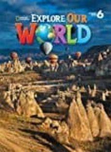 explore our world ame 6 al-kate cory-wright-9781305078154