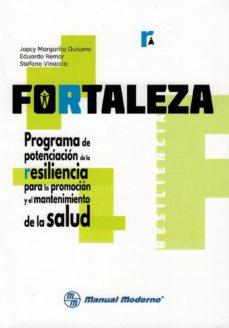 fortaleza. programa de potenciacion de la resiliencia para la promocion y el mantenimiento de la salud-japcy margarita quiceno-eduardo remor-stefano vinaccia-9789589446898
