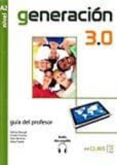 generación 3.0 - guía para el profesor (a2)-9788415299301