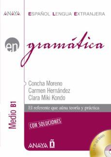 gramática. nivel medio b1-concha moreno garcia-carmen hernandez alcaide-9788469828588
