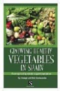 growing healthy vegetables in spain-clodagh handscombe-9788489954533