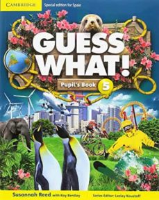 guess what 5 pupil s book. special edition for spain-9788490365212